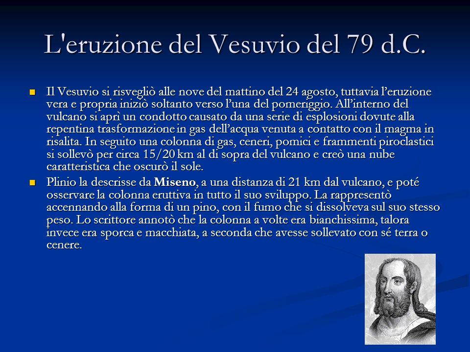 L eruzione del Vesuvio del 79 d.C.