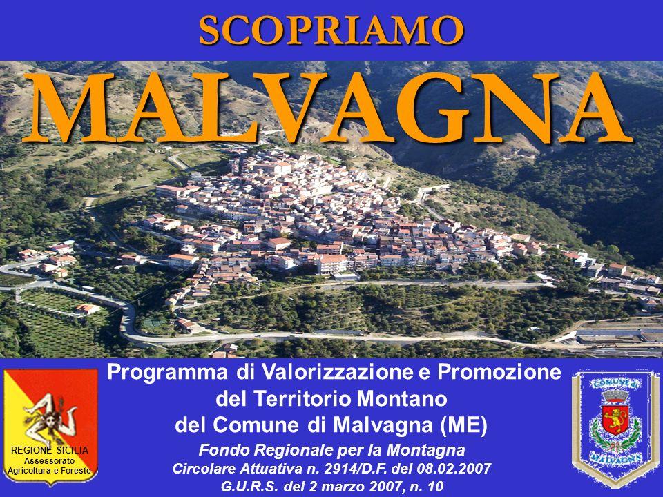 MALVAGNA SCOPRIAMO Programma di Valorizzazione e Promozione