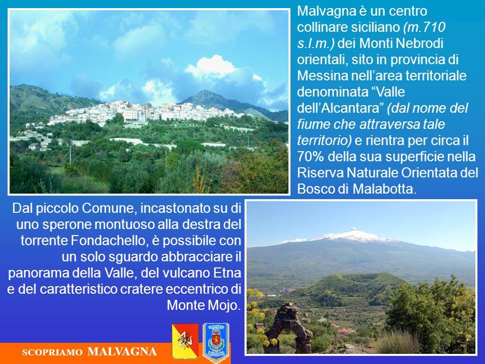 Malvagna è un centro collinare siciliano (m. 710 s. l. m