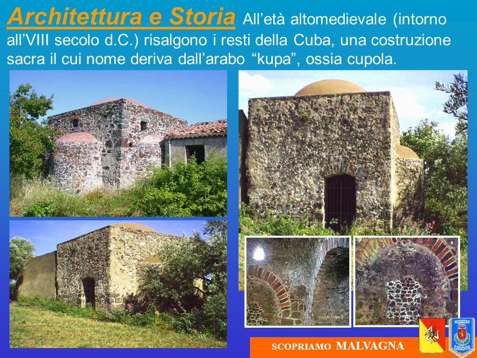 Architettura e Storia All'età altomedievale (intorno all'VIII secolo d