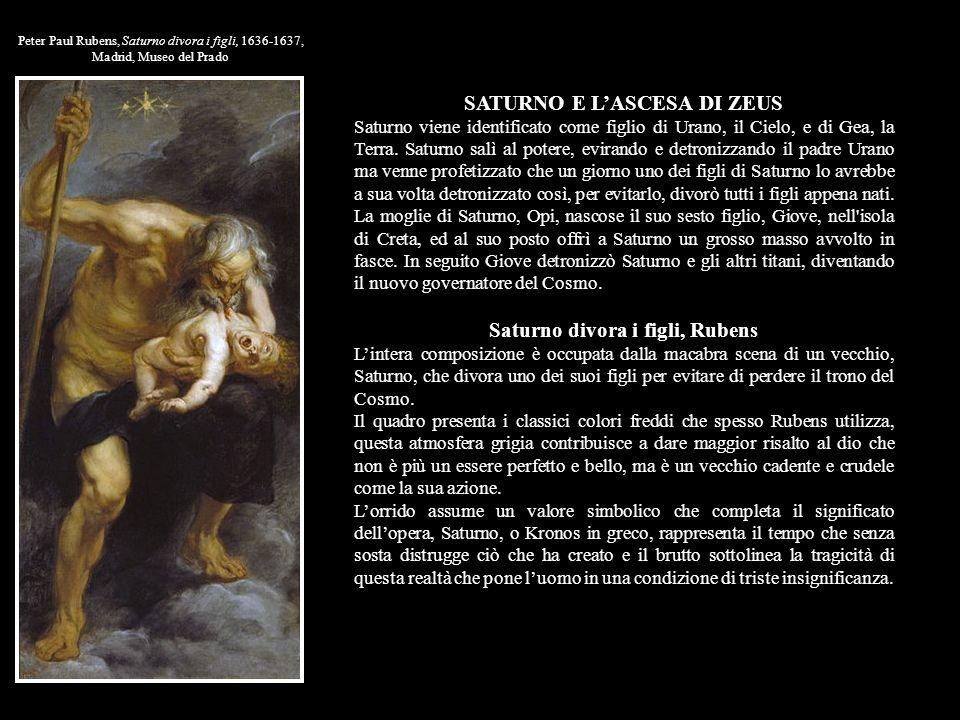 SATURNO E L'ASCESA DI ZEUS Saturno divora i figli, Rubens