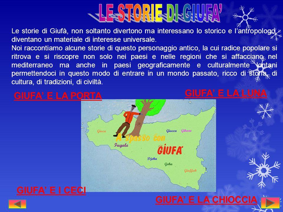 LE STORIE DI GIUFA' GIUFA' E LA LUNA GIUFA' E LA PORTA GIUFA' E I CECI