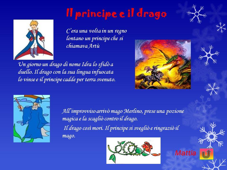 Il principe e il drago Mattia