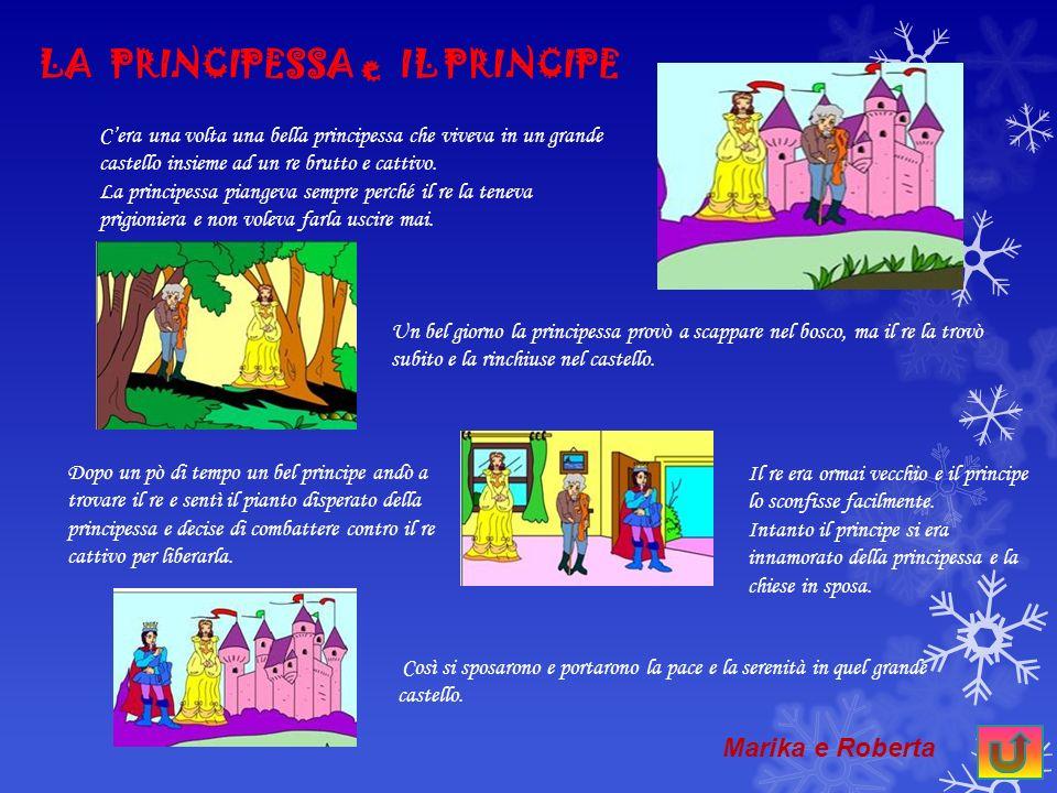 LA PRINCIPESSA e IL PRINCIPE