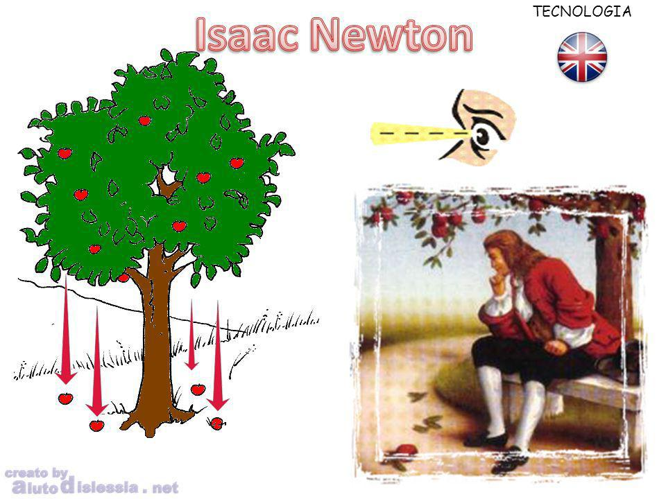 Isaac Newton TECNOLOGIA