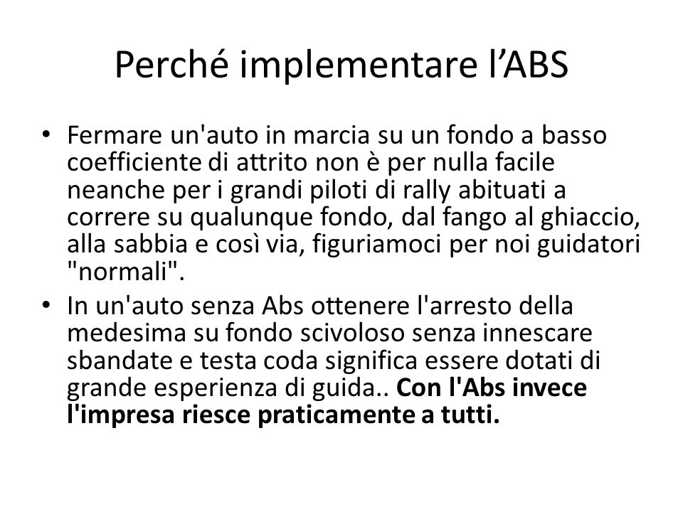 Perché implementare l'ABS