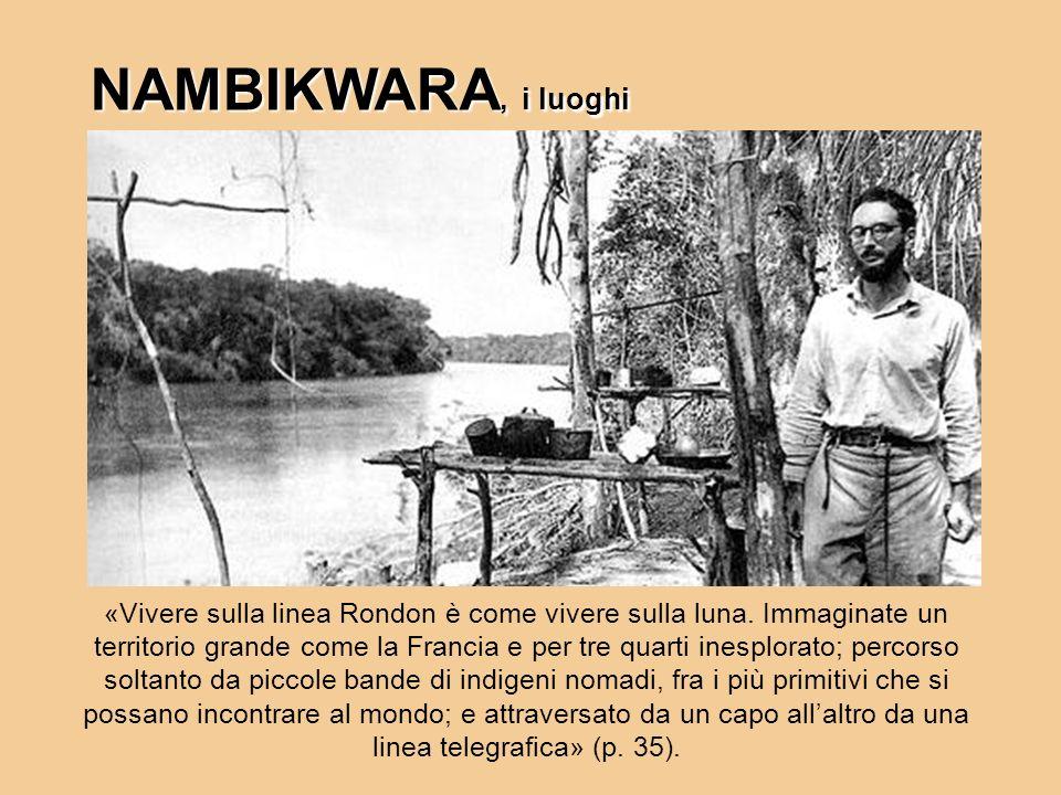 NAMBIKWARA, i luoghi