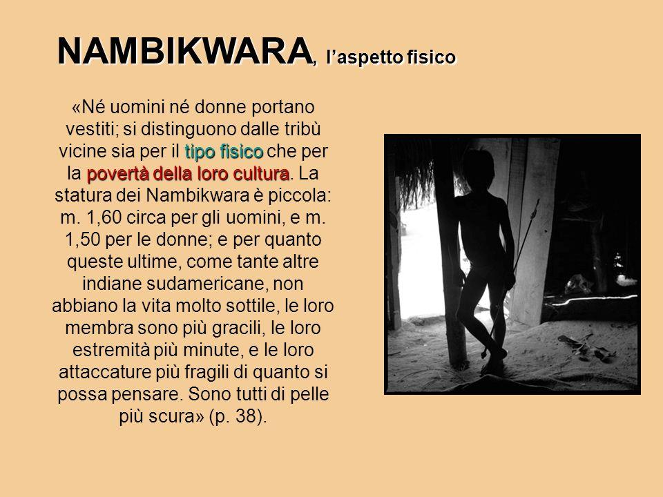 NAMBIKWARA, l'aspetto fisico