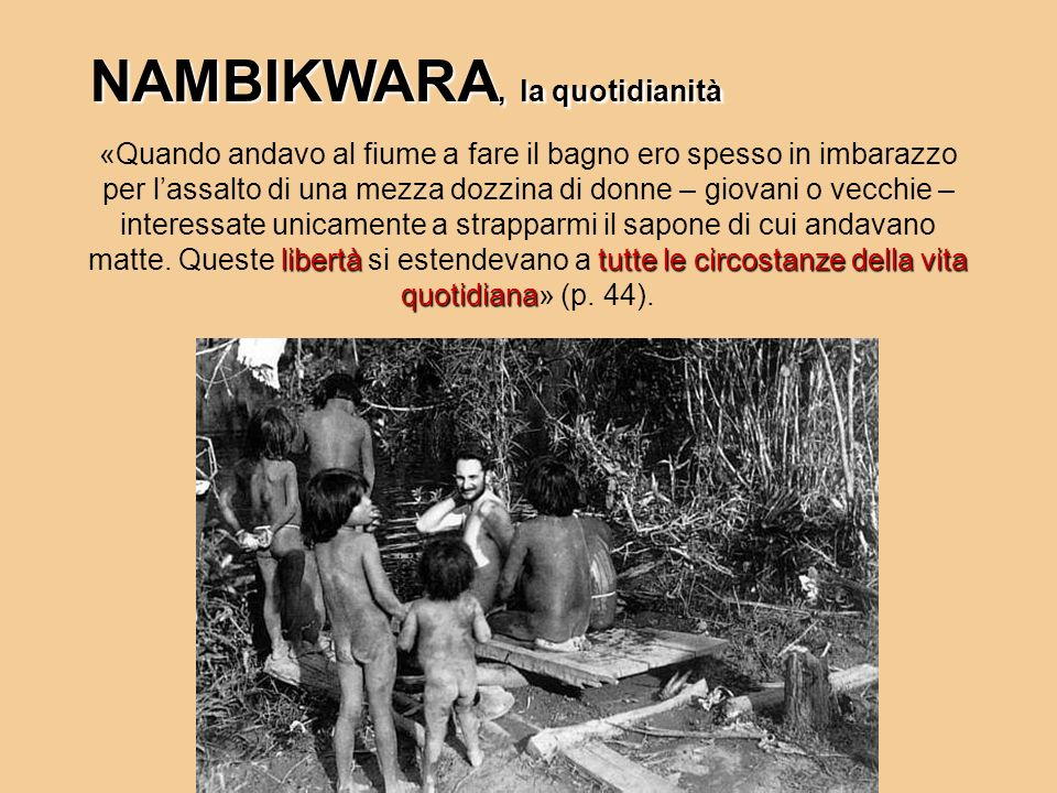 NAMBIKWARA, la quotidianità
