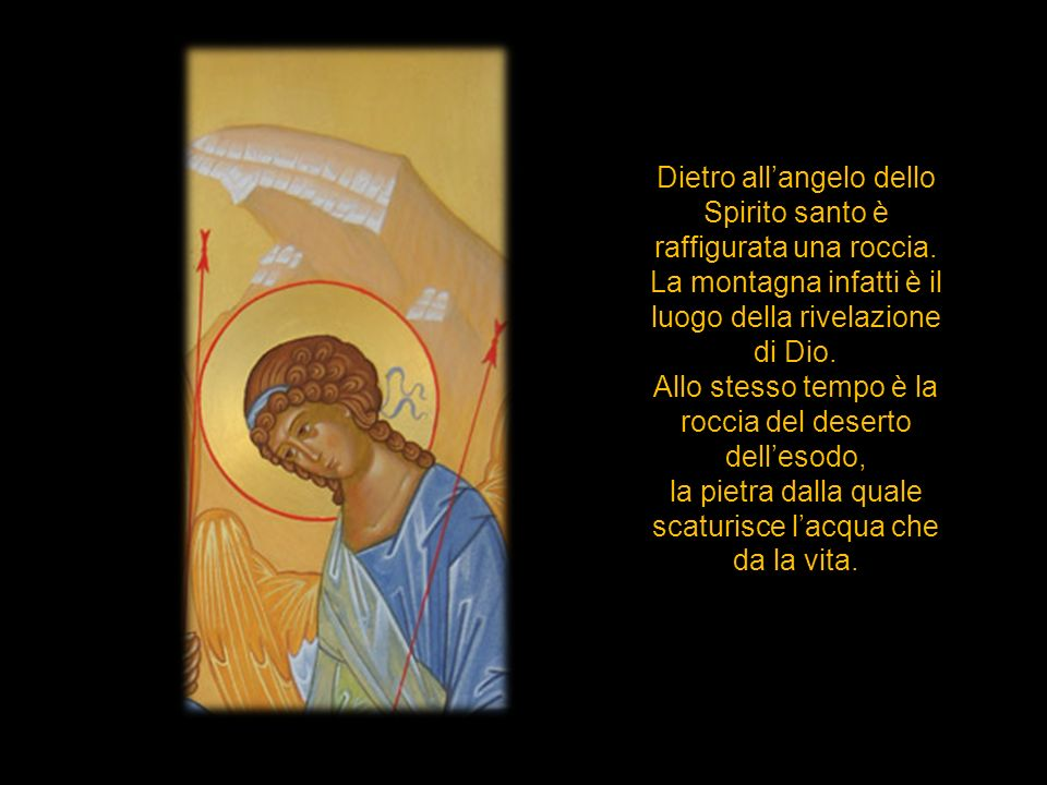 Dietro all'angelo dello Spirito santo è raffigurata una roccia.
