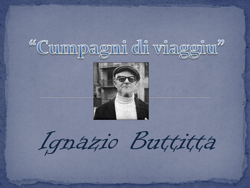 Cumpagni di viaggiu Ignazio Buttitta