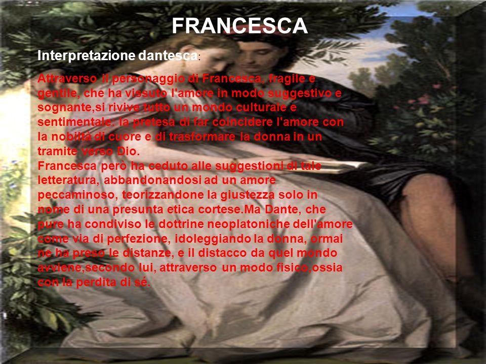 FRANCESCA Interpretazione dantesca: