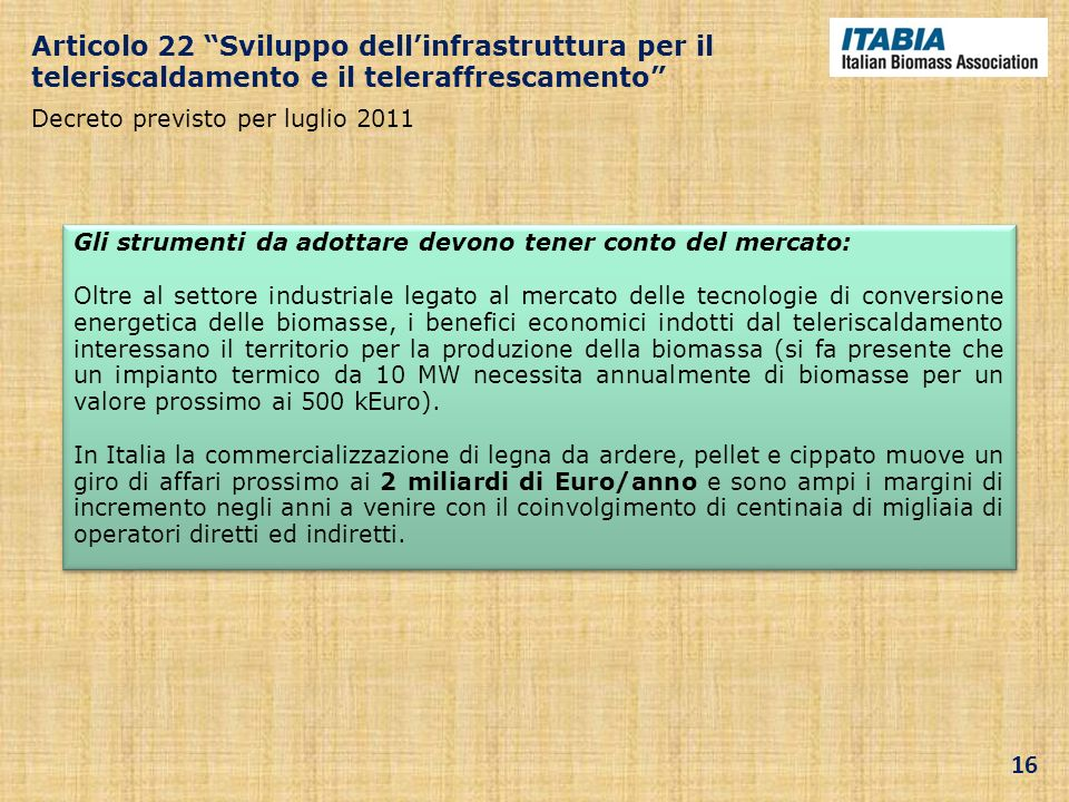 Articolo 22 Sviluppo dell'infrastruttura per il teleriscaldamento e il teleraffrescamento