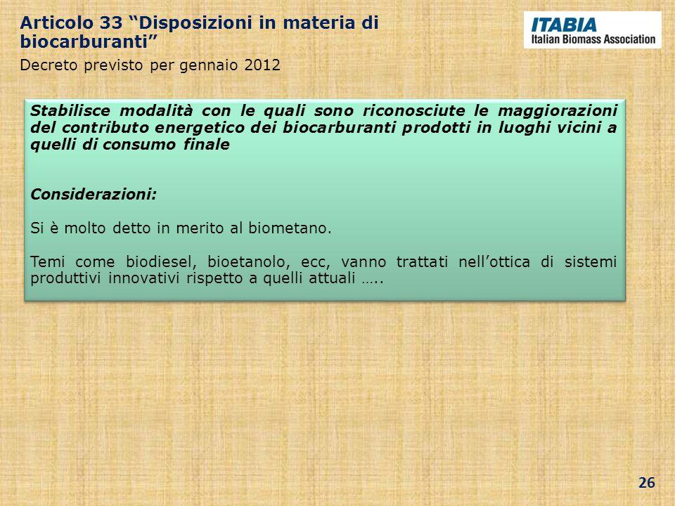 Articolo 33 Disposizioni in materia di biocarburanti