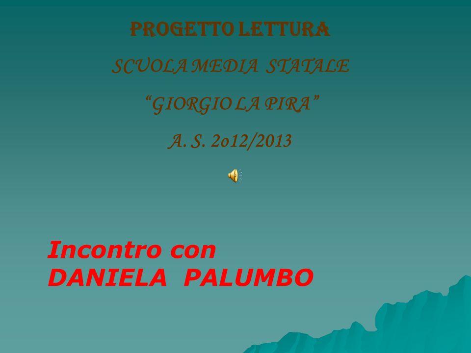 Incontro con DANIELA PALUMBO PROGETTO LETTURA SCUOLA MEDIA STATALE