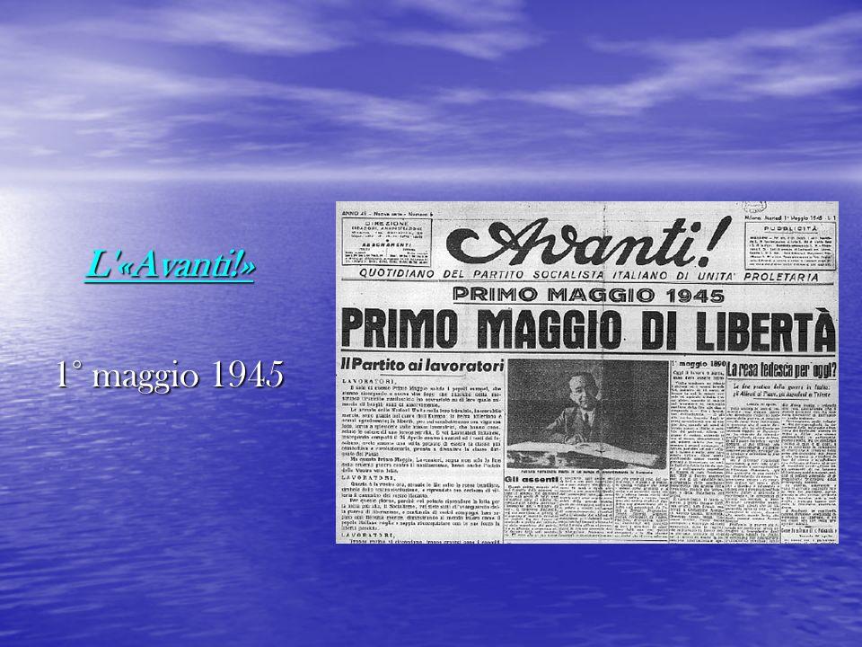 L «Avanti!» 1° maggio 1945