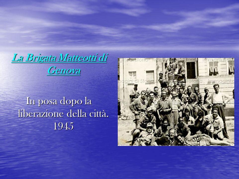 La Brigata Matteotti di Genova
