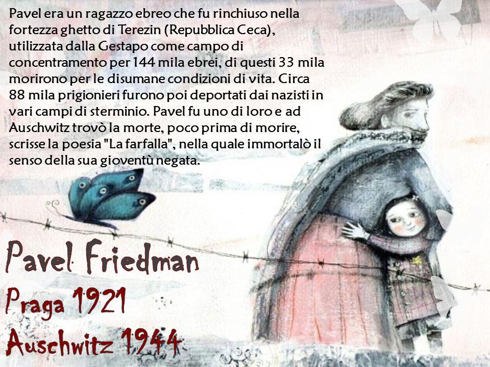 Pavel Friedman Praga 1921 Auschwitz 1944