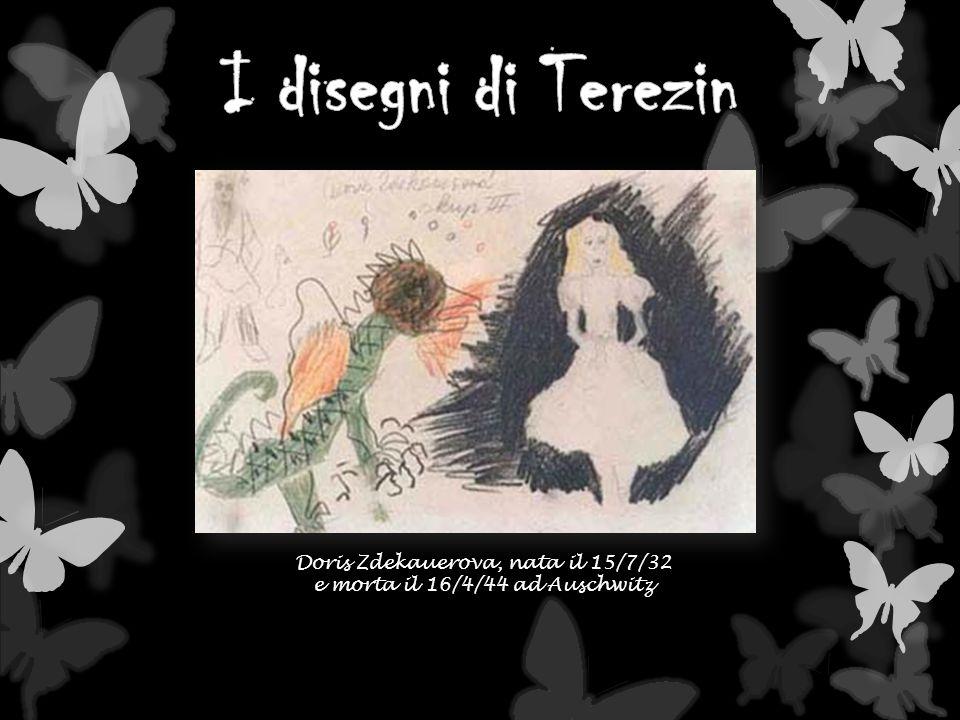 I disegni di Terezin Doris Zdekauerova, nata il 15/7/32
