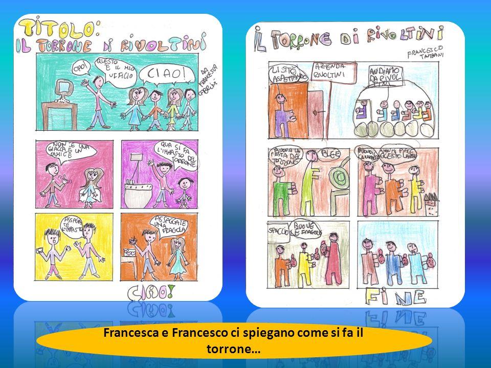 Francesca e Francesco ci spiegano come si fa il torrone…