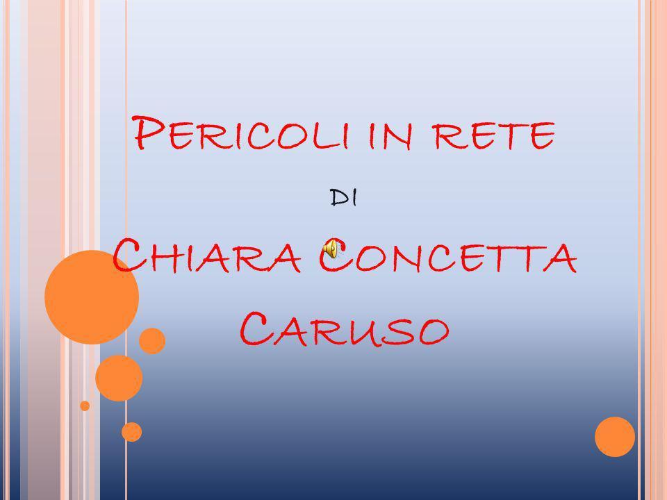 Pericoli in rete di Chiara Concetta Caruso