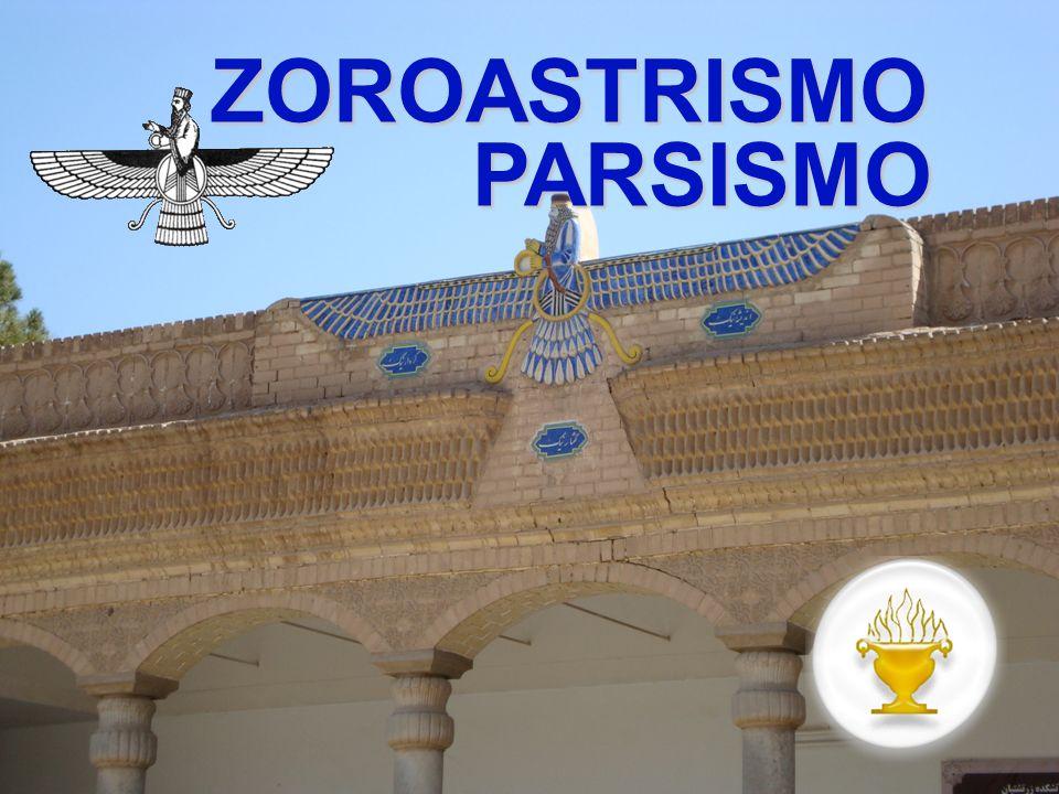 ZOROASTRISMO PARSISMO