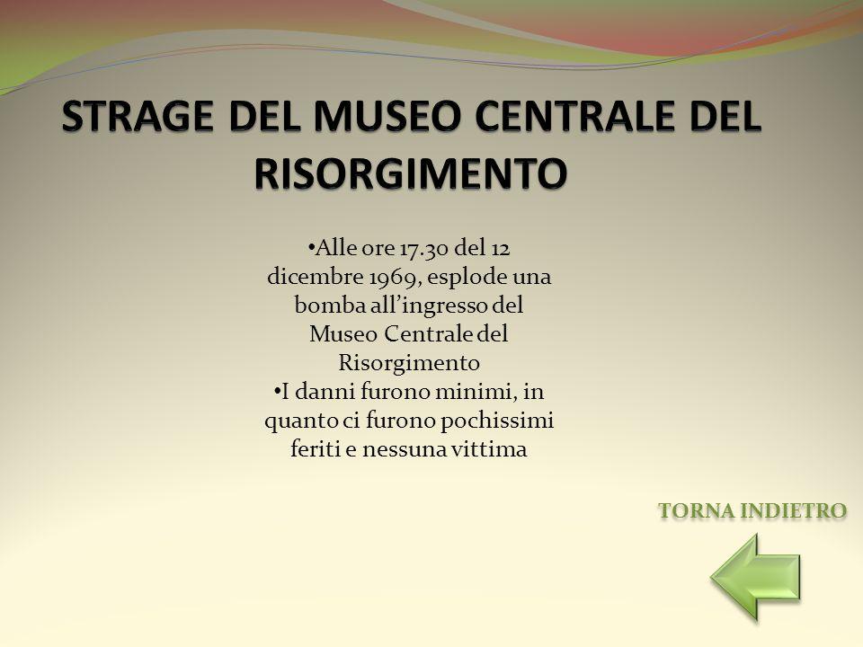 STRAGE DEL MUSEO CENTRALE DEL RISORGIMENTO