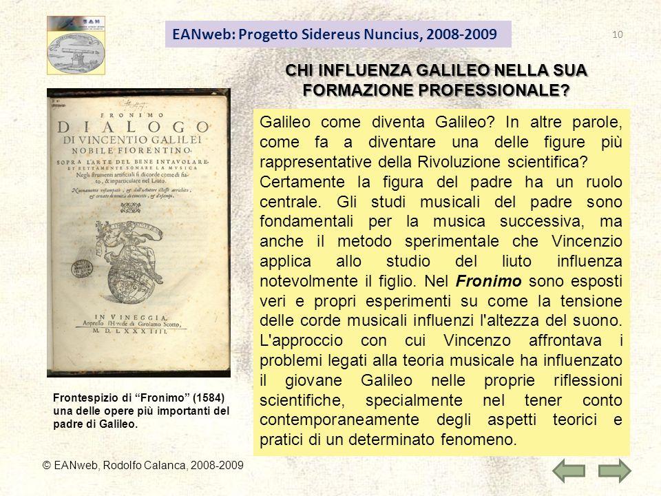 CHI INFLUENZA GALILEO NELLA SUA FORMAZIONE PROFESSIONALE