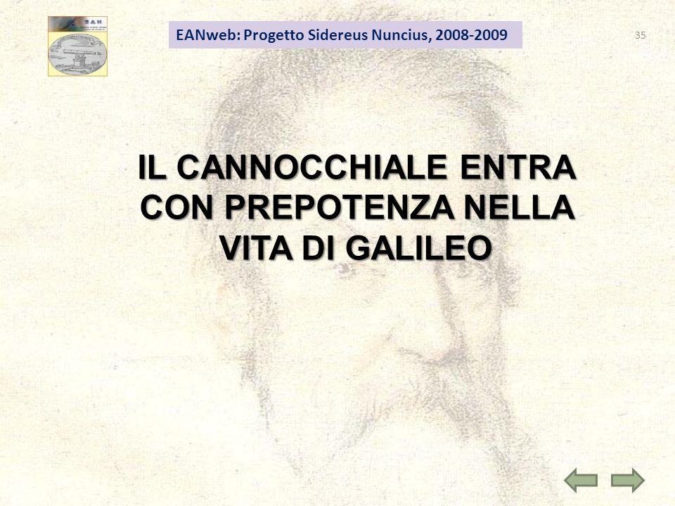IL CANNOCCHIALE ENTRA CON PREPOTENZA NELLA VITA DI GALILEO