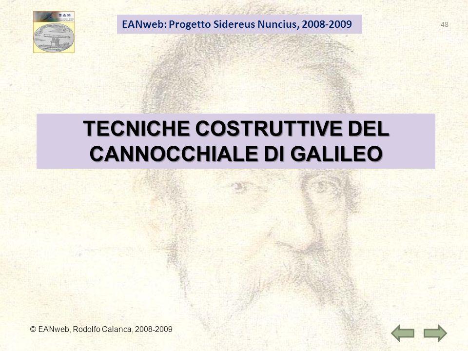TECNICHE COSTRUTTIVE DEL CANNOCCHIALE DI GALILEO