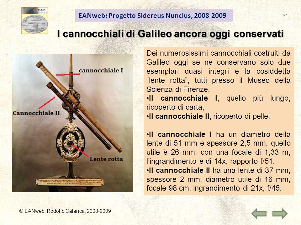 I cannocchiali di Galileo ancora oggi conservati