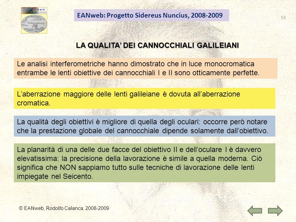 LA QUALITA' DEI CANNOCCHIALI GALILEIANI