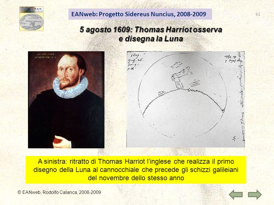 5 agosto 1609: Thomas Harriot osserva
