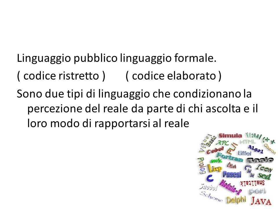 Linguaggio pubblico linguaggio formale.