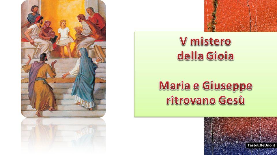 V mistero della Gioia Maria e Giuseppe ritrovano Gesù