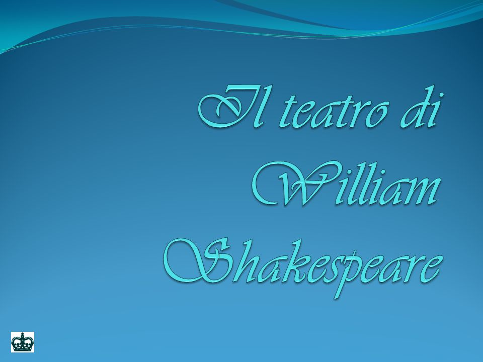 Il teatro di William Shakespeare