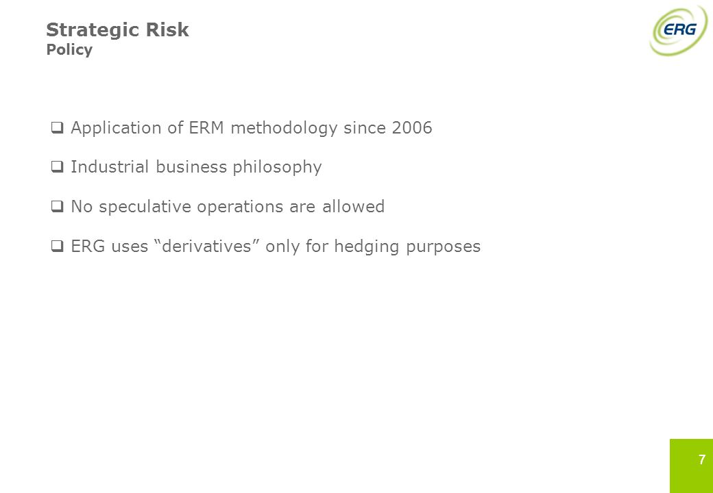 Strategic Risk Application of ERM methodology since 2006