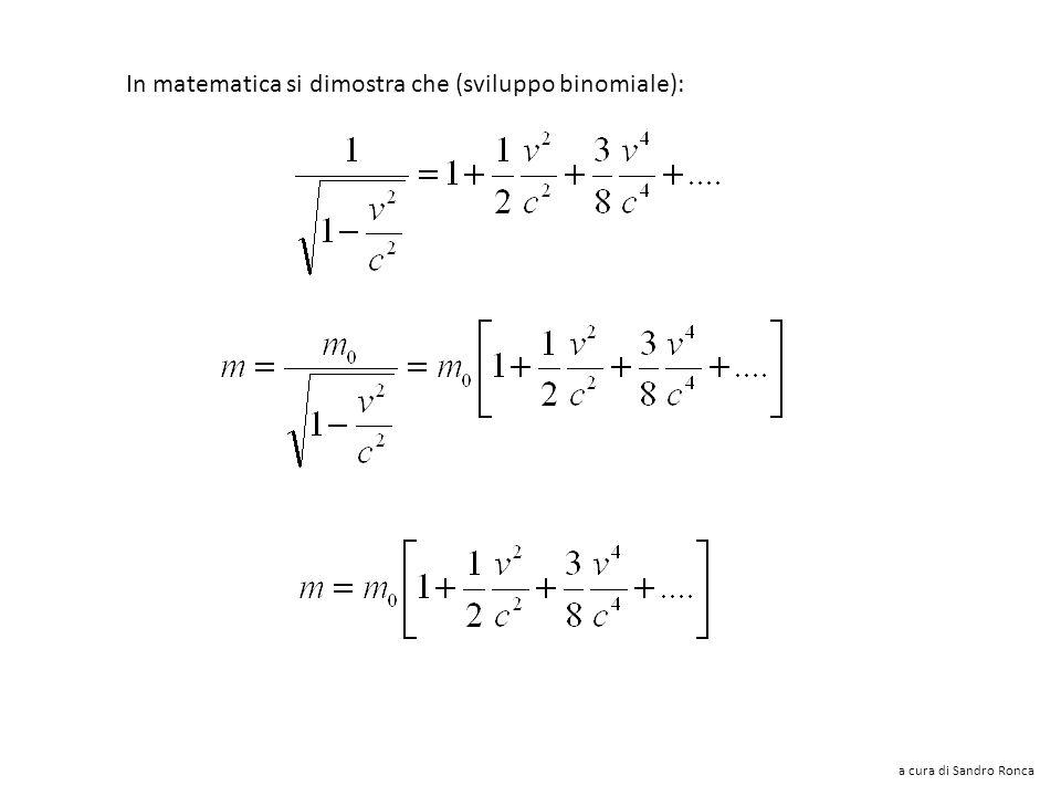 In matematica si dimostra che (sviluppo binomiale):