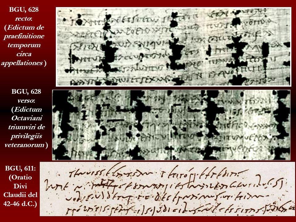 BGU, 611: (Oratio Divi Claudii del 42-46 d.C.)