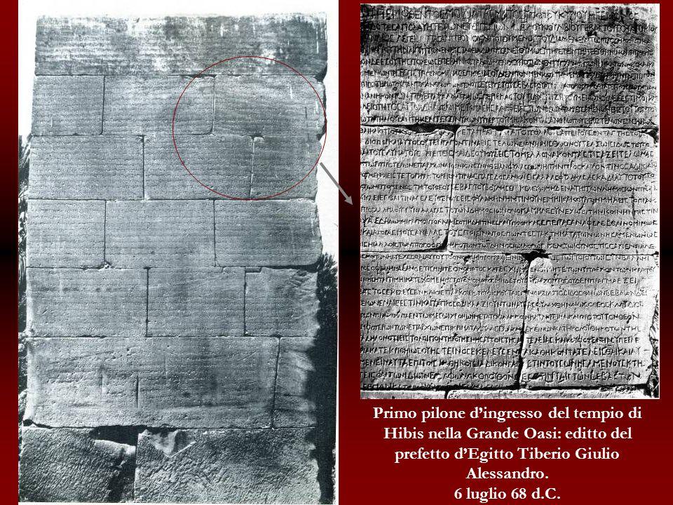 Primo pilone d'ingresso del tempio di Hibis nella Grande Oasi: editto del prefetto d'Egitto Tiberio Giulio Alessandro.