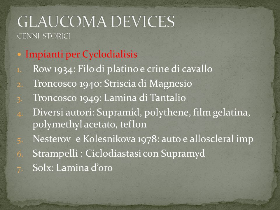 GLAUCOMA DEVICES CENNI STORICI