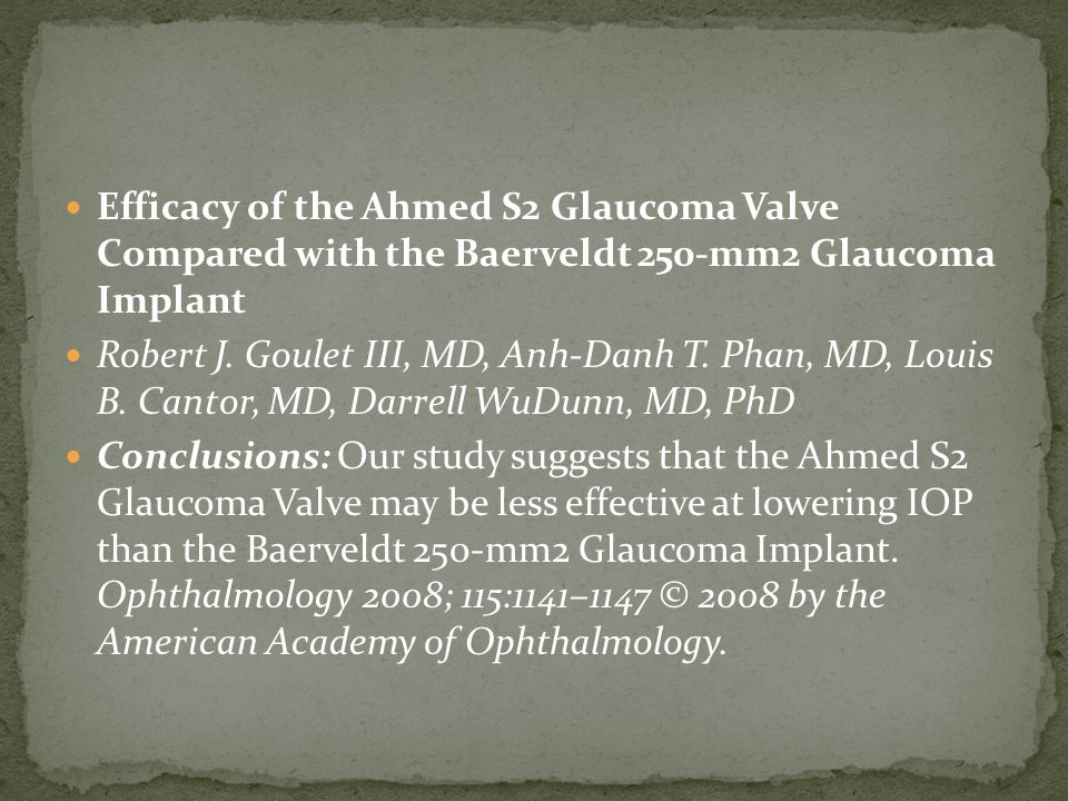 Efficacy of the Ahmed S2 Glaucoma Valve Compared with the Baerveldt 250-mm2 Glaucoma Implant