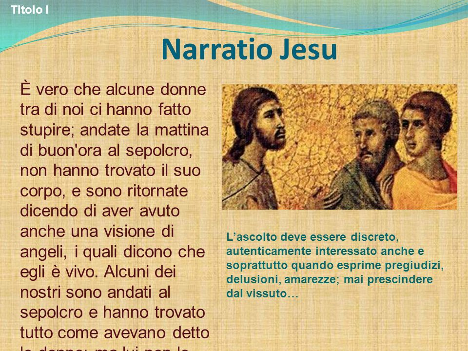 Titolo I Narratio Jesu.