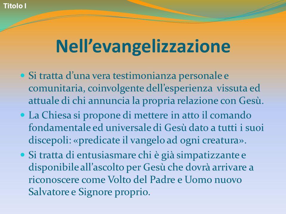 Nell'evangelizzazione