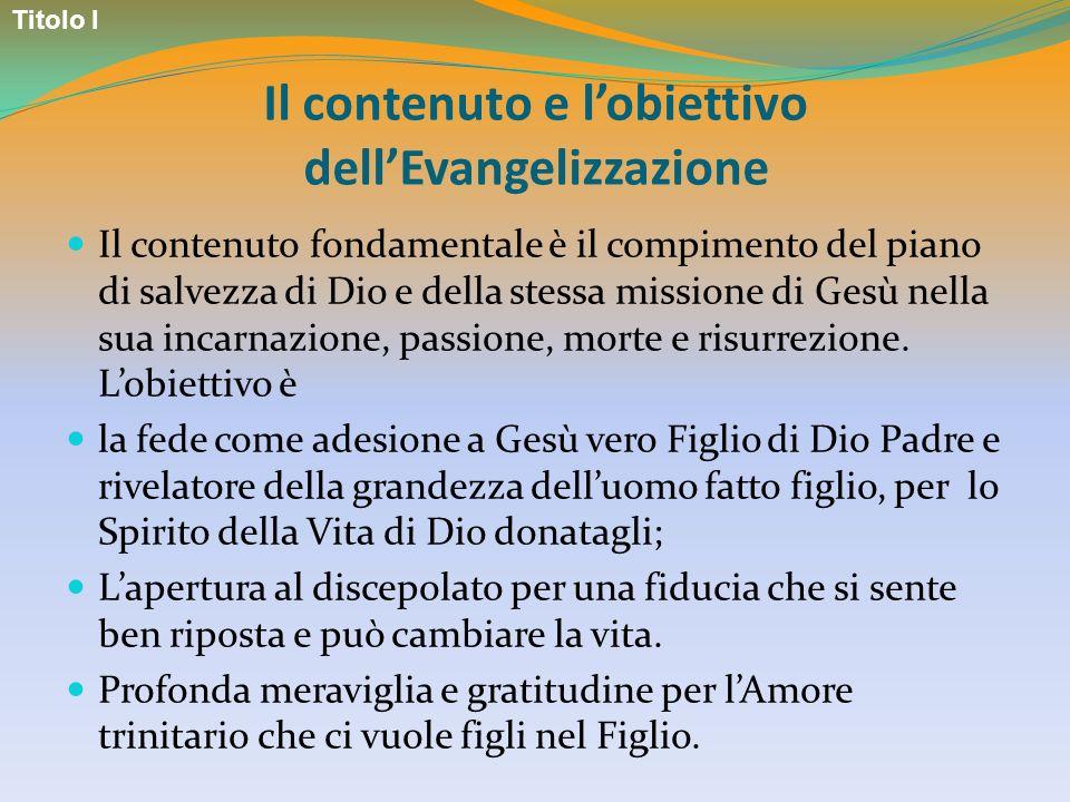 Il contenuto e l'obiettivo dell'Evangelizzazione
