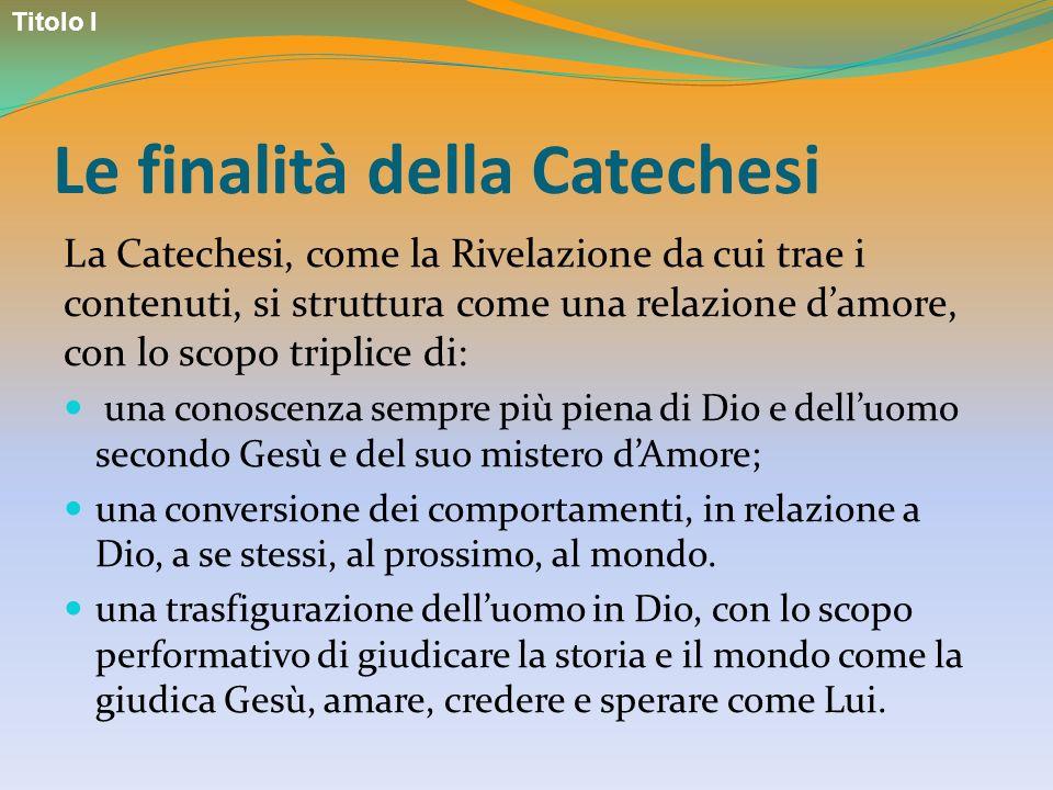 Le finalità della Catechesi