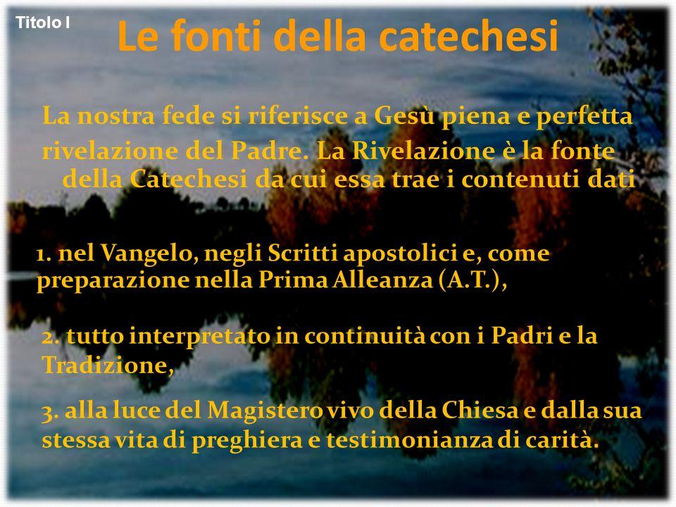Le fonti della catechesi