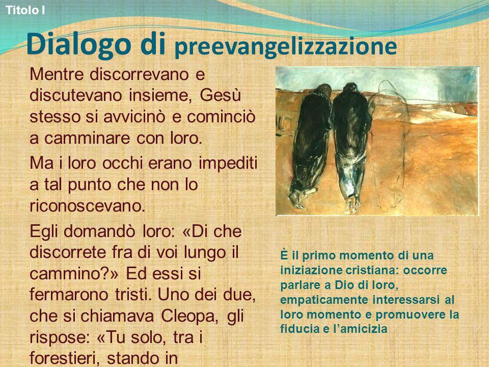 Dialogo di preevangelizzazione