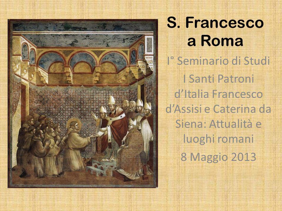 S. Francesco a Roma I° Seminario di Studi