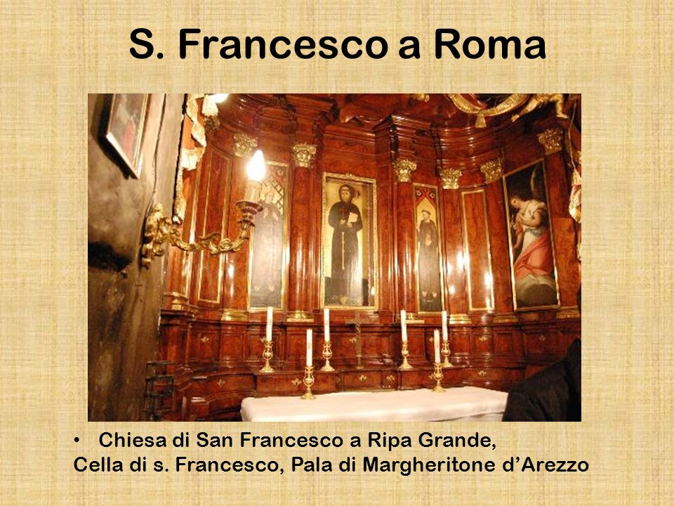 S. Francesco a Roma Chiesa di San Francesco a Ripa Grande,